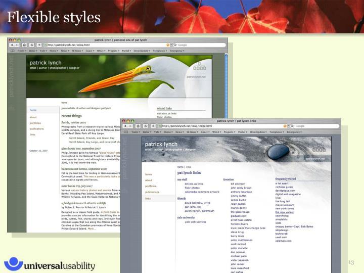 Flexible styles