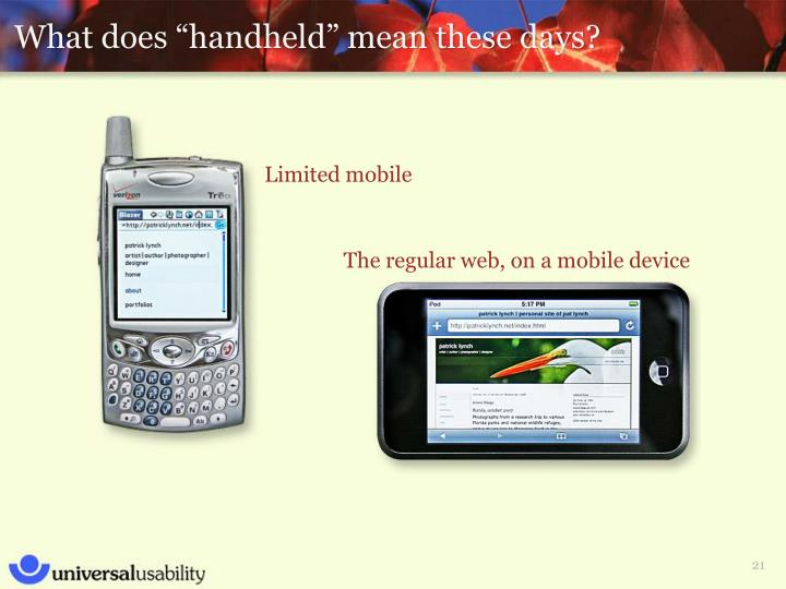 Limited mobile