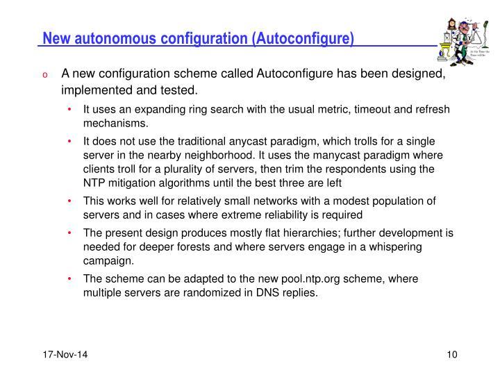 New autonomous configuration (Autoconfigure)