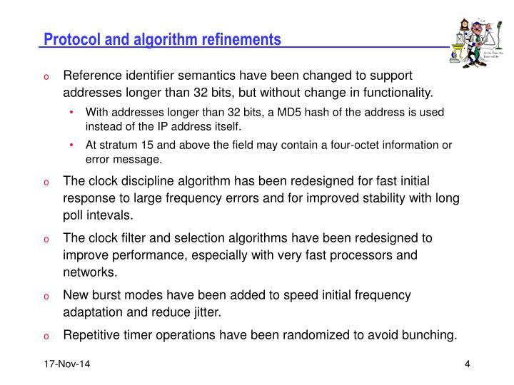 Protocol and algorithm refinements