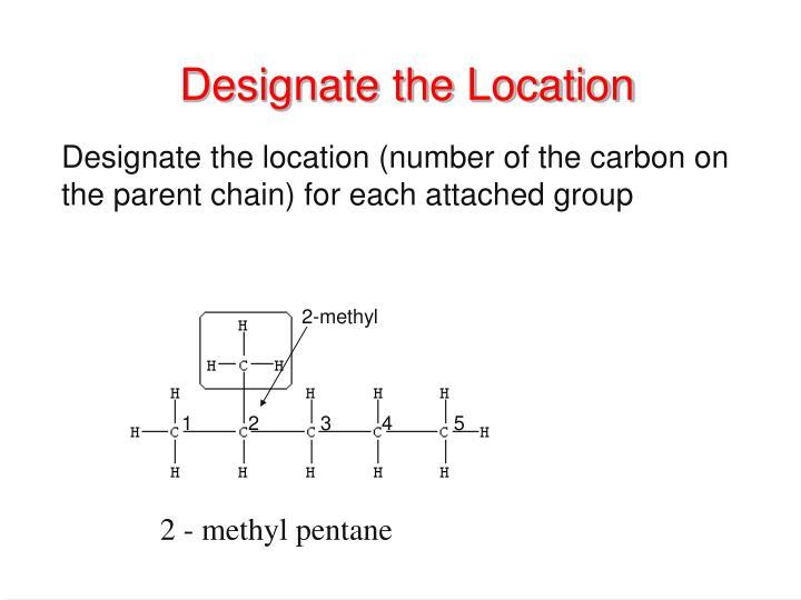 Designate the Location