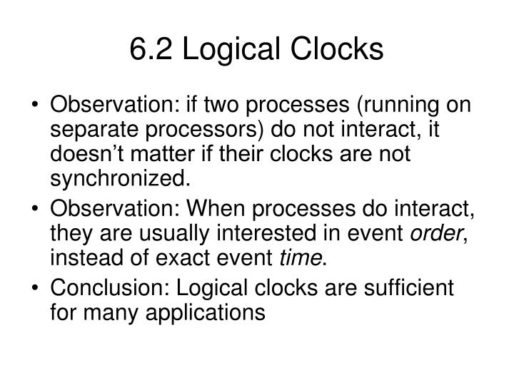 6.2 Logical Clocks