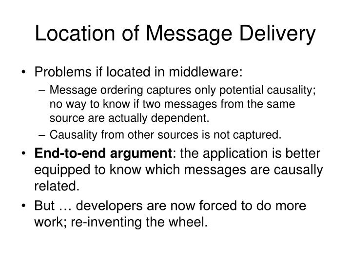 Location of Message Delivery
