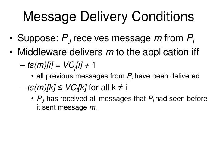 Message Delivery Conditions