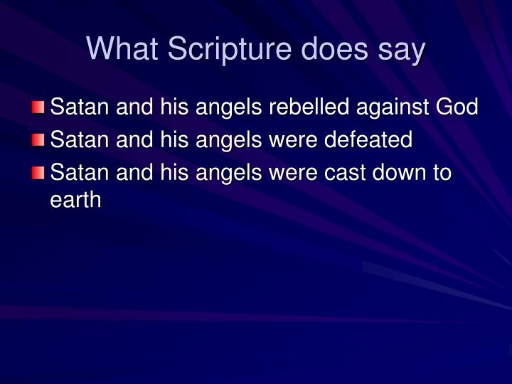 What Scripture does say