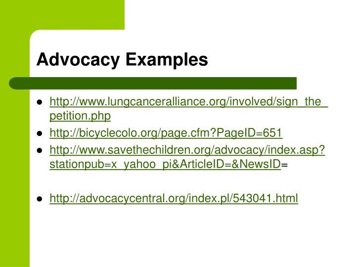 Advocacy Examples