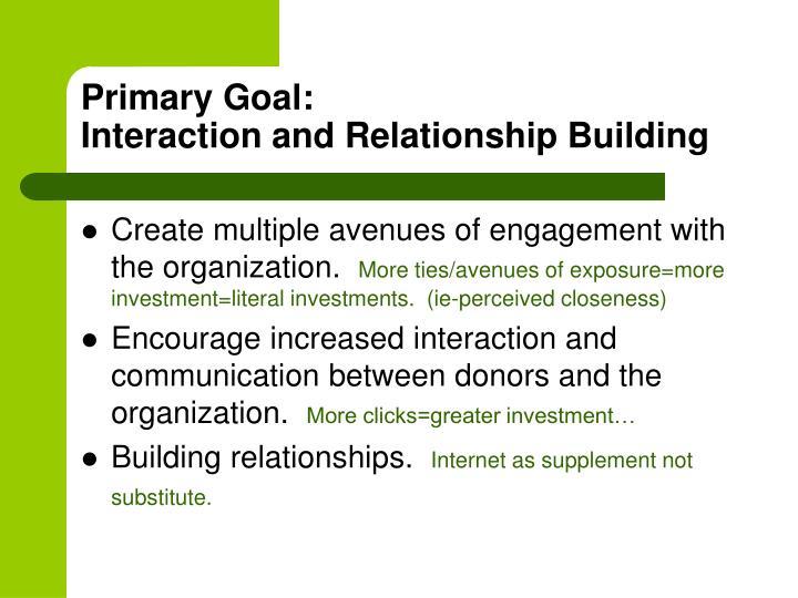 Primary Goal: