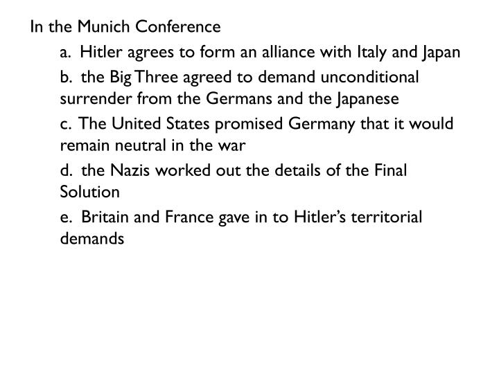 In the Munich Conference