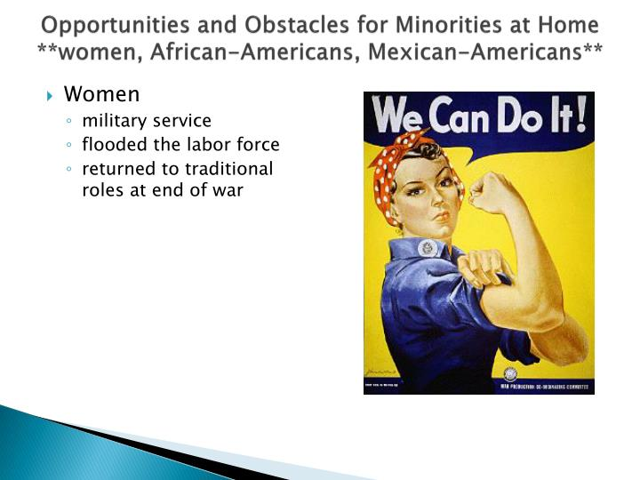 Opportunities and Obstacles for Minorities at Home