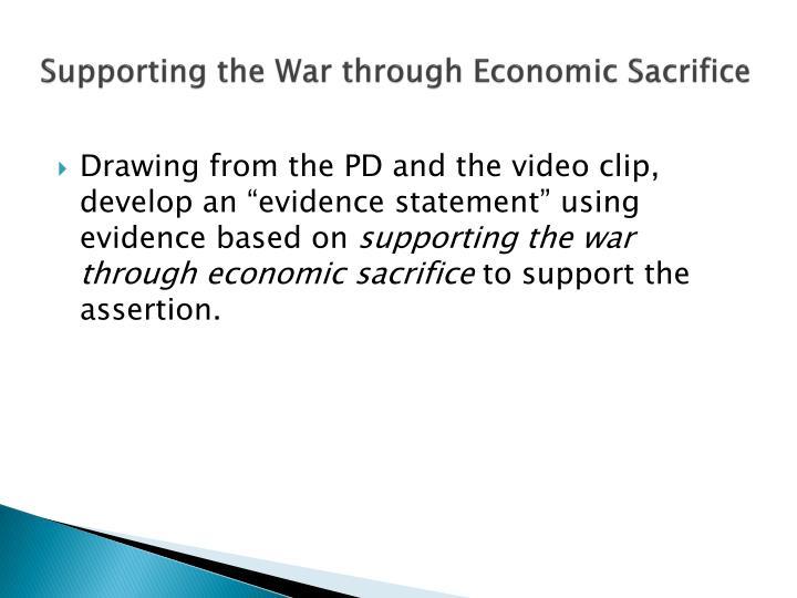 Supporting the War through Economic Sacrifice