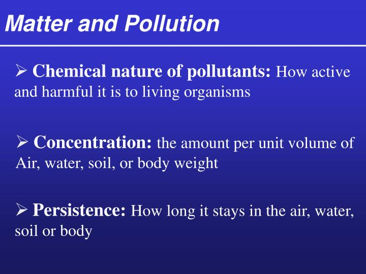 Matter and Pollution