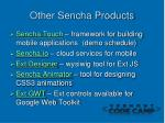 other sencha products