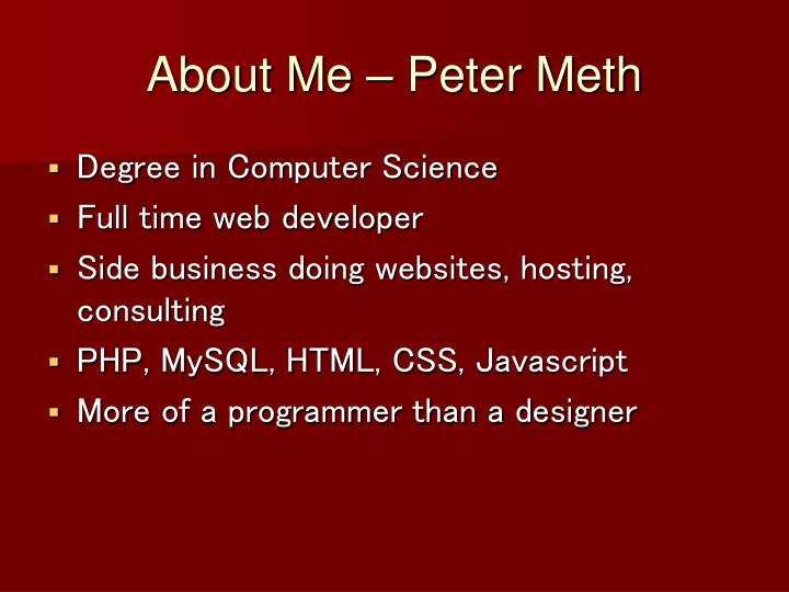 About me peter meth