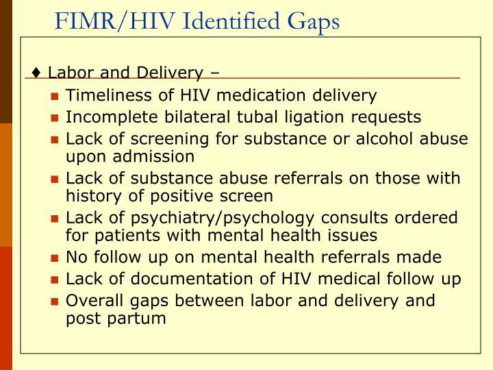 FIMR/HIV Identified Gaps