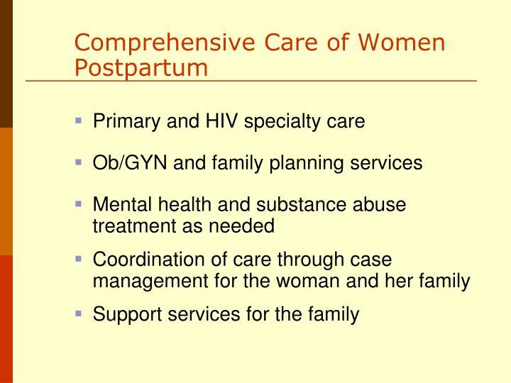 Comprehensive Care of Women Postpartum