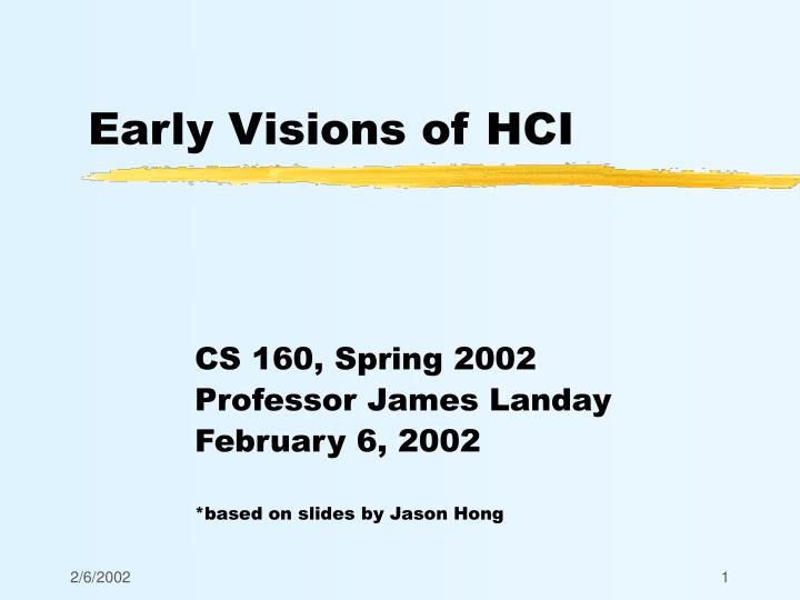 Early visions of hci
