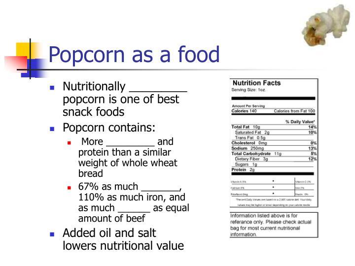 Popcorn as a food
