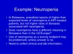 example neutropenia