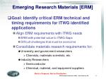 emerging research materials erm