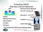 extending cmos alternate channel materials