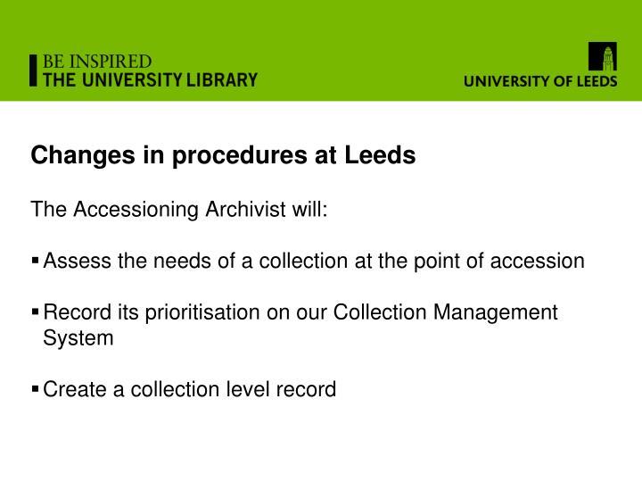 Changes in procedures at Leeds