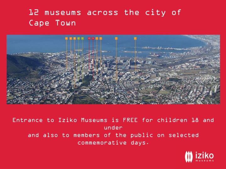 12 museums across the city of Cape Town