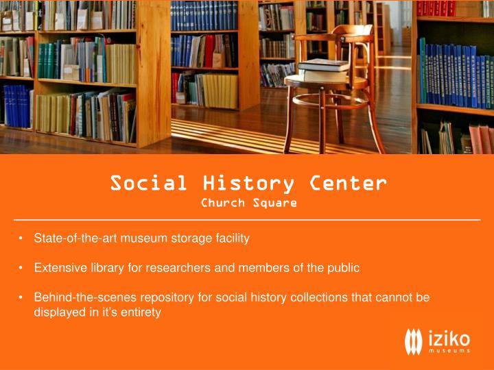 Social History Center
