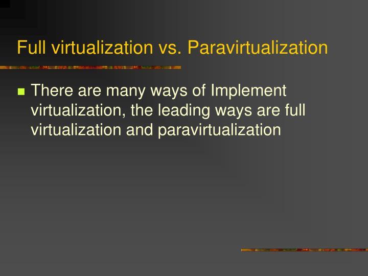 Full virtualization vs. Paravirtualization