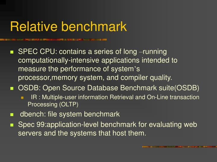 Relative benchmark