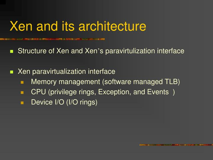 Xen and its architecture