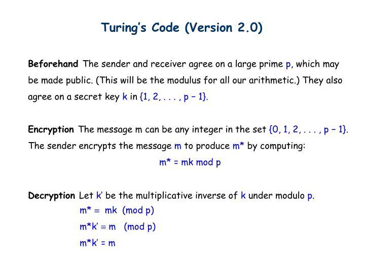Turing's Code (Version 2.0)