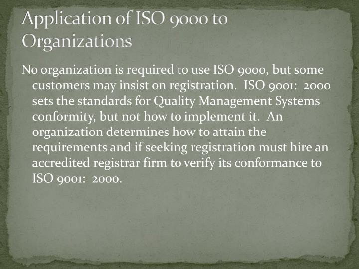 Application of ISO 9000 to Organizations
