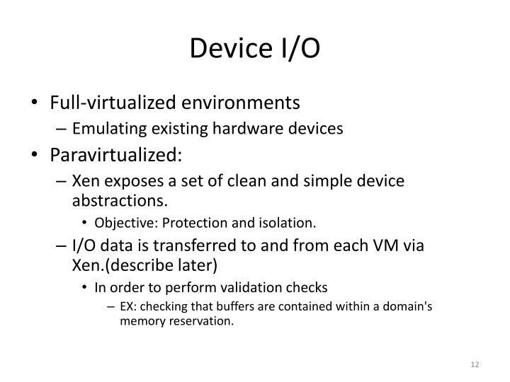Device I/O