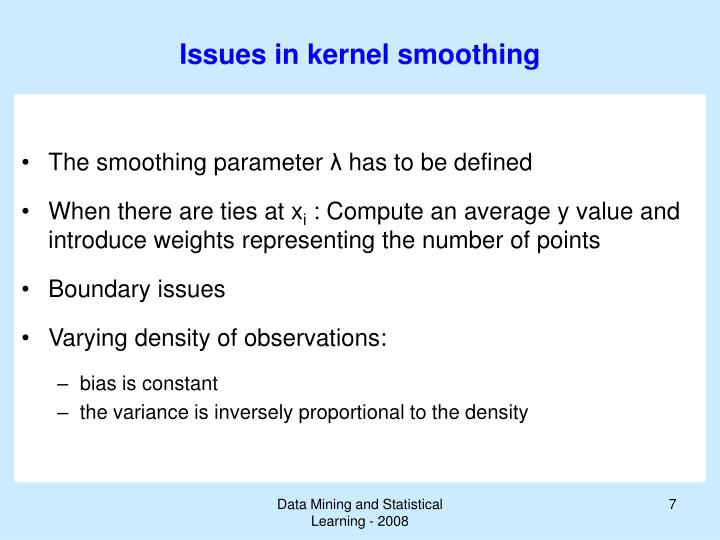 Issues in kernel smoothing