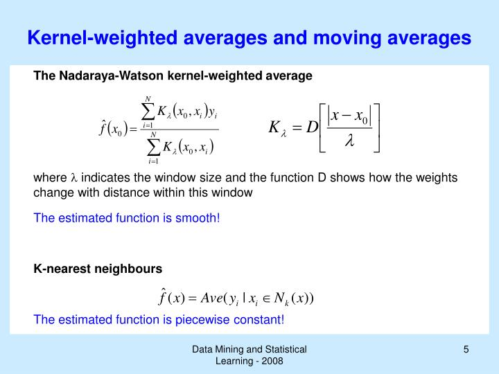 Kernel-weighted averages and moving averages