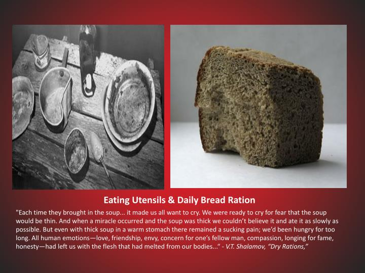 Eating Utensils & Daily Bread Ration