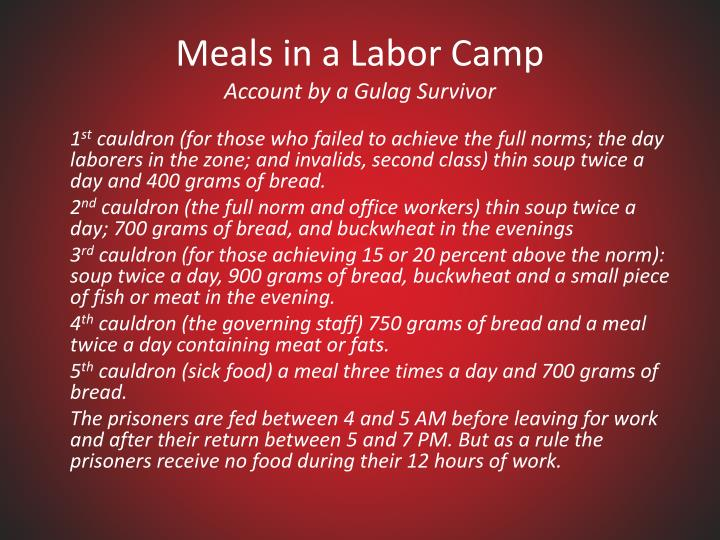 Meals in a Labor Camp