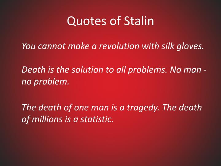 Quotes of Stalin