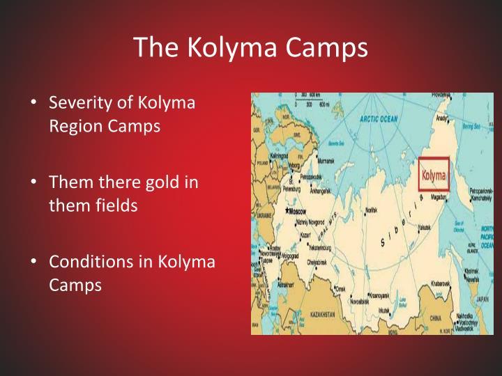 The Kolyma Camps
