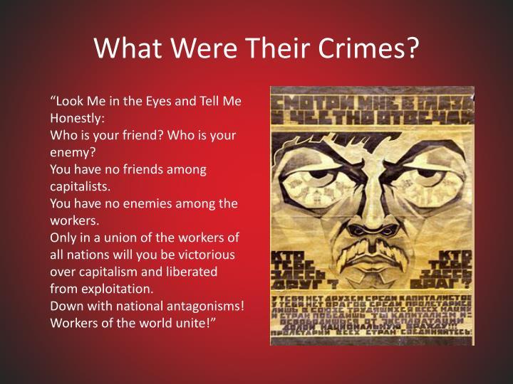 What Were Their Crimes?