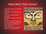 what were their crimes