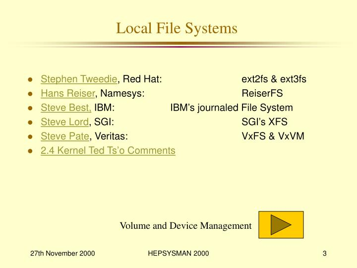 Local file systems