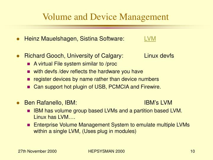 Volume and Device Management