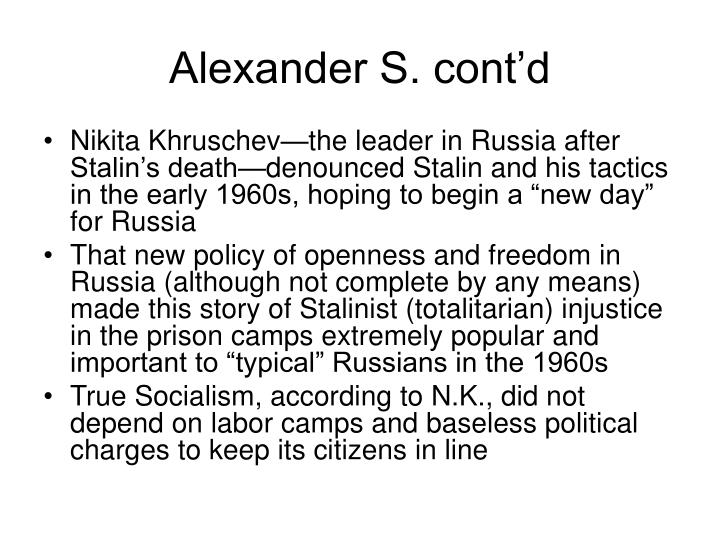 Alexander S. cont'd