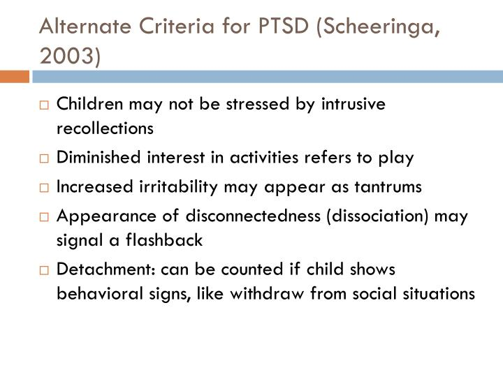 Alternate Criteria for PTSD (