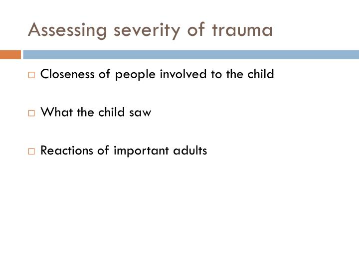 Assessing severity of trauma