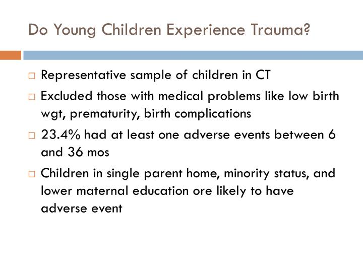 Do Young Children Experience Trauma?