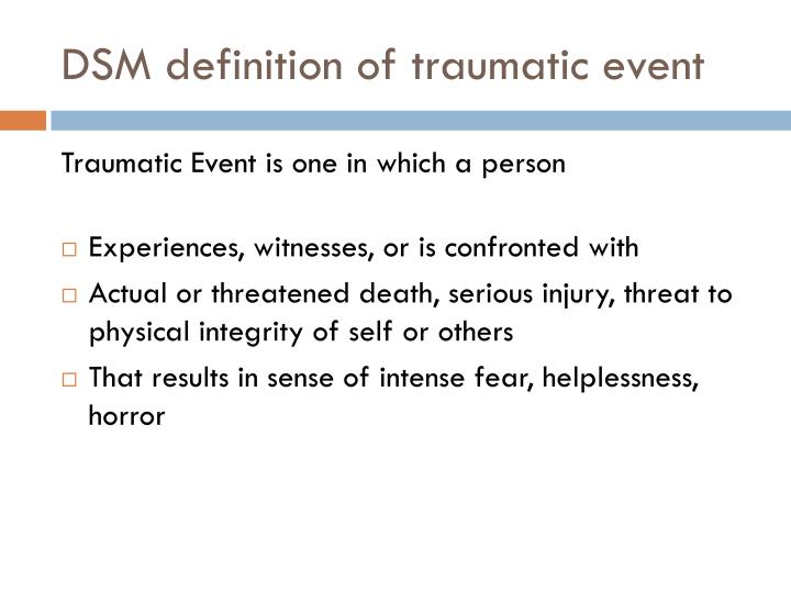 DSM definition of traumatic event
