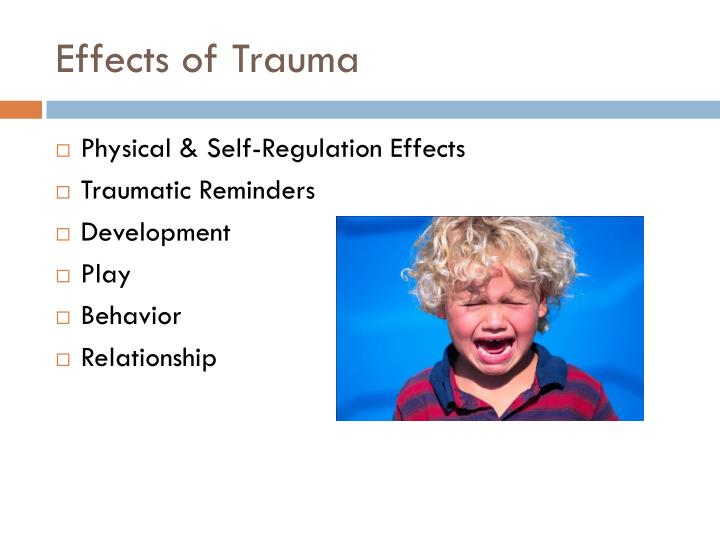 Effects of Trauma