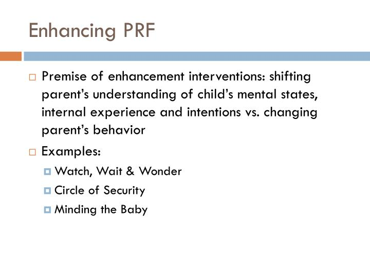 Enhancing PRF